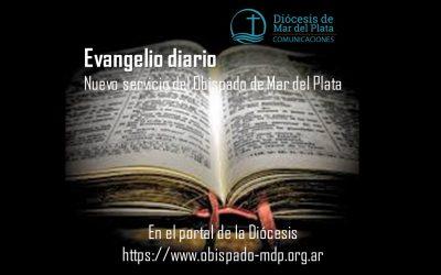 EVANGELIO DIARIO. Nuevo servicio del Obispado de Mar del Plata