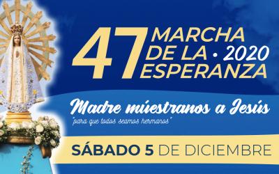 47 MARCHA DE LA ESPERANZA