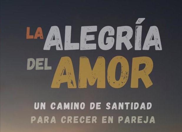 TALLER LA ALEGRIA DEL AMOR.
